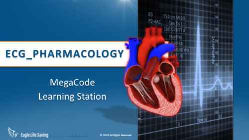 ECG_PHARMACOLOGY 2021 LEARNING STATION - (STREAMING VIDEO)